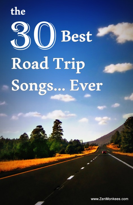 30 best road trip songs ever zen monkees travel