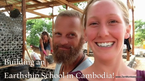 building an earthship school in Cambodia